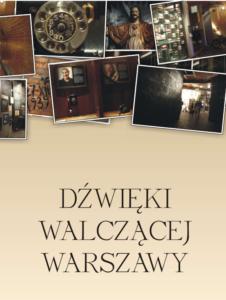 Okładka broszury pod tytułem Dźwięki walczącej Warszawy
